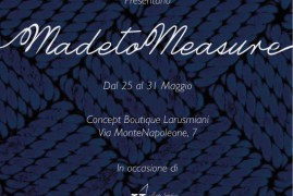 Larusmiani and CRN present 'Made to Measure'
